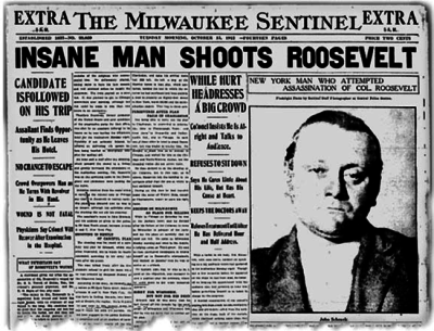 "Newspaper headlines declare, ""Man shoots Roosevelt"""