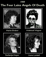 The Lainz Angels of Death, Maria Gruber, Waltraud Wagner, Stefanija Mayer, Irene Leidolf